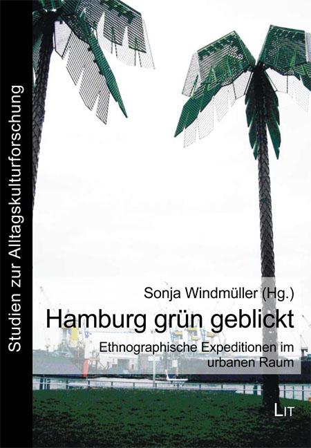 Windmüller - Hamburg grün geblickt